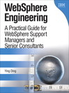 WebSphere&#174 Engineering (eBook): A Practical Guide for WebSphere Support Managers and Senior Consultants