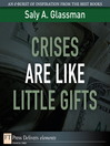 Crises Are Like Little Gifts (eBook)