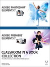 Adobe® Photoshop® Elements 7 and Adobe Premiere® Elements 7 (eBook)
