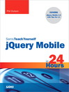 Sams Teach Yourself jQuery Mobile in 24 Hours (eBook)