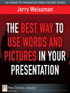 The Best Way to Use Words and Pictures in Your Presentation (eBook)