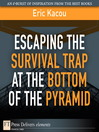 Escaping the Survival Trap at the Bottom of the Pyramid (eBook)