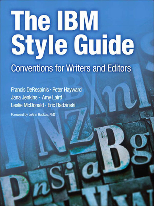 The IBM Style Guide (eBook): Conventions for Writers and Editors