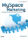 MySpace Marketing (eBook): Creating a Social Network to Boom Your Business