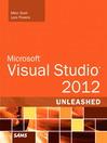 Microsoft Visual Studio 2012 Unleashed (eBook)