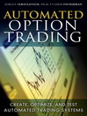 Automated Option Trading (eBook): Create, Optimize, and Test Automated Trading Systems