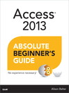 Access 2013 Absolute Beginner's Guide (eBook)