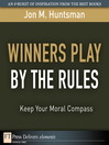 Winners Play By the Rules (eBook): Keep Your Moral Compass
