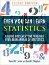 Even You Can Learn Statistics (eBook): A Guide for Everyone Who Has Ever Been Afraid of Statistics