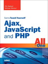 Sam's Teach Yourself Ajax, JavaScript and PHP All in One (eBook)