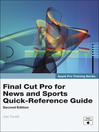 Final Cut Pro for News and Sports Quick-Reference Guide (eBook)