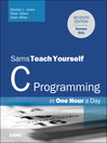 C Programming in One Hour a Day, Sams Teach Yourself (eBook)