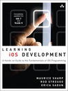 Learning iOS Development (eBook): A Hands-on Guide to the Fundamentals of iOS Programming