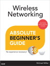 Wireless Networking Absolute Beginner's Guide (eBook)