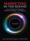 Marketing in the Round (eBook): How to Develop an Integrated Marketing Campaign in the Digital Era