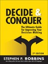 Decide and Conquer (eBook): The Ultimate Guide for Improving Your Decision Making