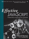 Effective JavaScript (eBook): 68 Specific Ways to Harness the Power of JavaScript