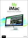 My iMac (eBook): Covers OS X Mavericks