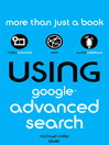 Using Google Advanced Search (eBook)