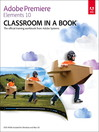 Adobe Premiere Elements 10 Classroom in a Book (eBook)