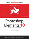 Photoshop Elements 10 for Windows and Mac OS X (eBook): Visual QuickStart Guide