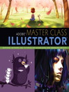 Adobe Master Class (eBook): Illustrator Inspiring Artwork and Tutorials by Established and Emerging Artists