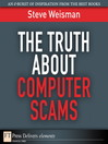 The Truth About Computer Scams (eBook)