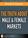The Truth About Male & Female Markets (eBook)