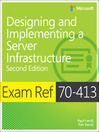 Exam Ref 70-413 Designing and Implementing a Server Infrastructure (MCSE) (eBook)