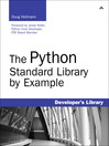 The Python Standard Library by Example (eBook): MCTS 70-662 and MCITP 70-663
