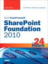 Sams Teach Yourself SharePoint® Foundation 2010 in 24 Hours (eBook)
