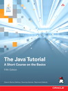 The Java Tutorial (eBook): A Short Course on the Basics