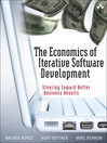 The Economics of Iterative Software Development (eBook): Steering Toward Better Business Results