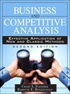 Business and Competitive Analysis (eBook): Effective Application of New and Classic Methods