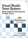 Visual Studio Team System (eBook): Better Software Development for Agile Teams