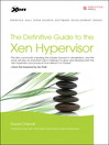 The Definitive Guide to the Xen Hypervisor (eBook)
