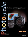 Photopedia (eBook): The Ultimate Digital Photography Resource
