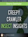 Creepy Crawler Insect Insights (eBook)