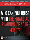 Who Can You Trust with the Financial Planning of Your Money? (eBook)