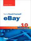 Sams Teach Yourself eBay in 10 Minutes (eBook)