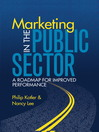Marketing in the Public Sector (eBook): A Roadmap for Improved Performance