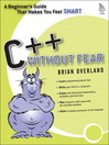 C++ Without Fear (eBook): A Beginner's Guide That Makes You Feel Smart