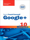 Sams Teach Yourself Google+ in 10 Minutes (eBook)