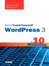 Sams Teach Yourself WordPress 3 in 10 Minutes (eBook)