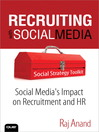 Recruiting with Social Media (eBook): Social Media's Impact on Recruitment and HR
