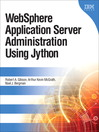 WebSphere Application Server Administration Using Jython (eBook)