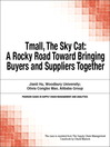 Tmall, The Sky Cat (eBook): A Rocky Road Toward Bringing Buyers and Suppliers Together