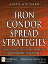 Iron Condor Spread Strategies (eBook): How to Unleash the Power of Crowds in Your Business