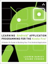 Learning Android™ Application Programming for the Kindle Fire™ (eBook): A Hands-On Guide to Building Your First Android Application