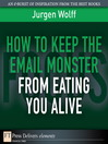 How to Keep the Email Monster from Eating You Alive (eBook)